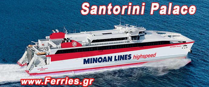 Minoan Lines - Santorini Palace - One or Two days to Santorini island from Heraklion Crete